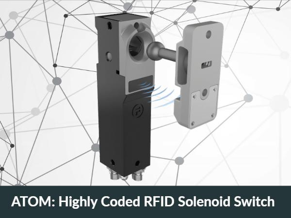 ATOM: Highly Coded RFID Solenoid Switch